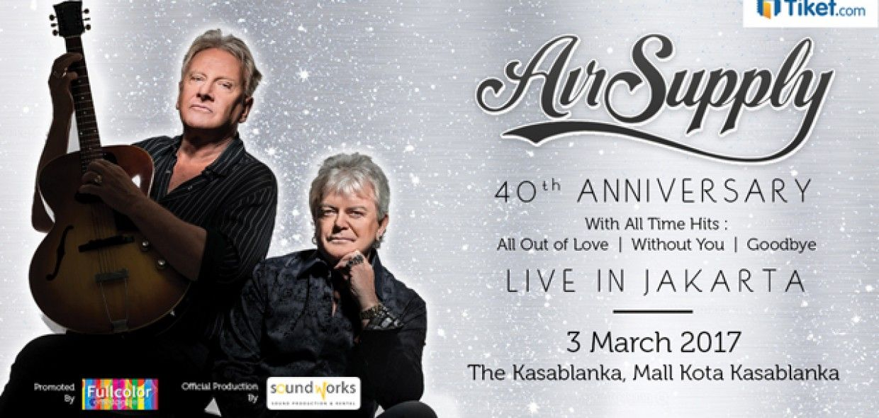 Air Supply The 40th Anniversary Jakarta 2017