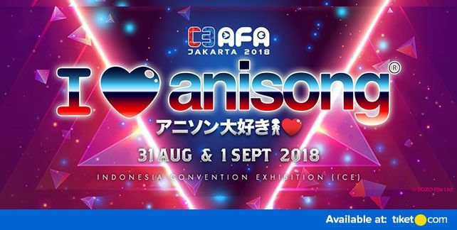 harga tiket C3 AFA 2018 - Jakarta