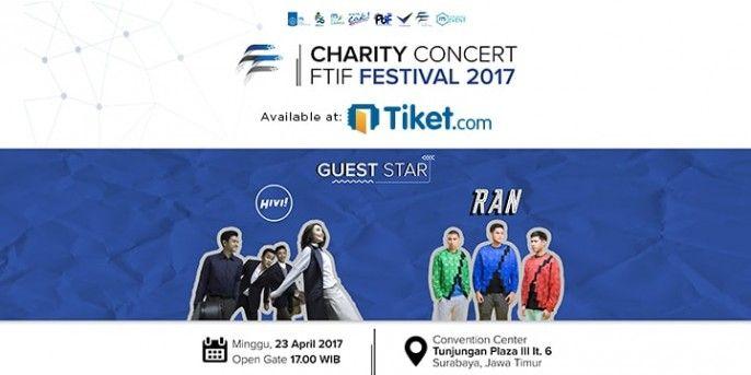 harga tiket Charity Concert FTIF FESTIVAL 2017