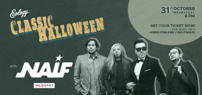 harga tiket CLASSIC HALLOWEEN NIGHT WITH NAIF 2018