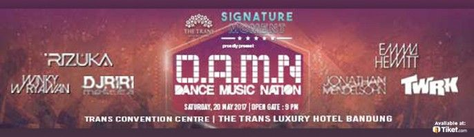 harga tiket D.A.M.N - Dance Music Nation 2017
