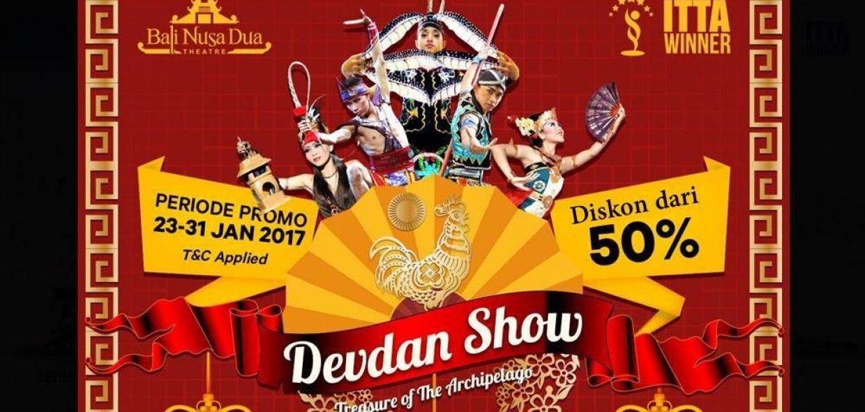 DEVDAN Show Bali SPECIAL IMLEK PROMO