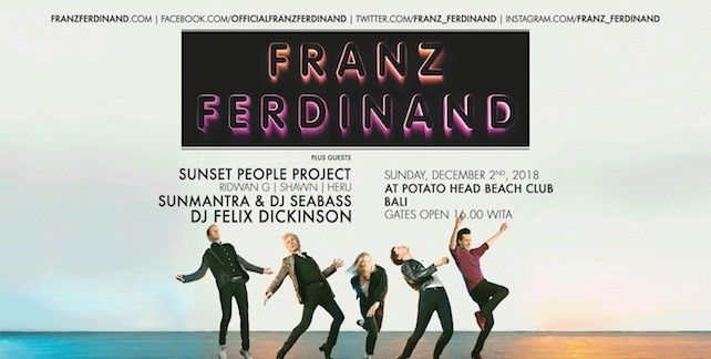harga tiket FRANZ FERDINAND AND THE LOCAL HEROES - BALI