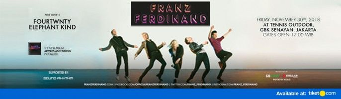 harga tiket FRANZ FERDINAND AND THE LOCAL HEROES - JAKARTA