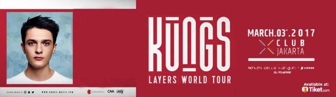 harga tiket KUNGS Layers World Tour 2017