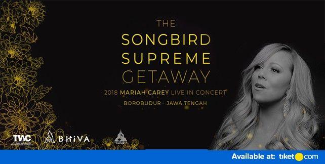 harga tiket Mariah Carey Tour Package Yogyakarta 2018