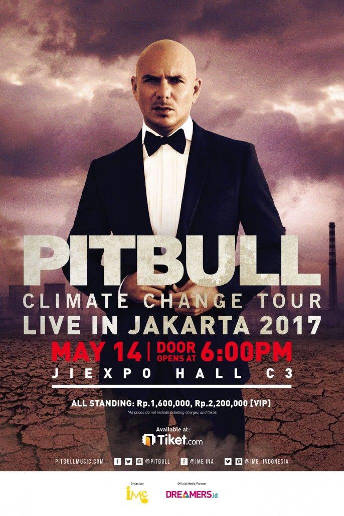 harga tiket Pitbull Climate Change Tour Live In Jakarta 2017