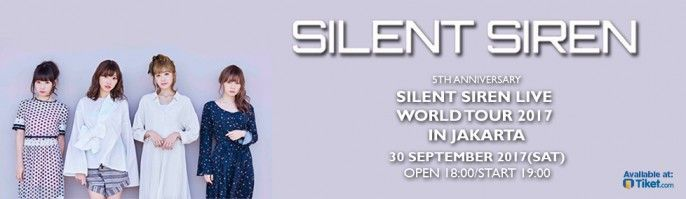 harga tiket Silent Siren Live Tour 2017