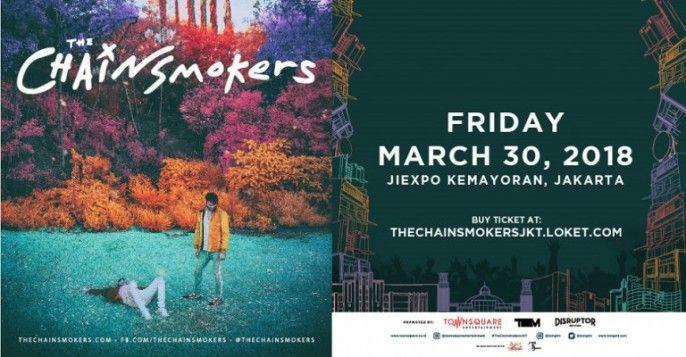 harga tiket The Chainsmokers LIVE Jakarta 2018